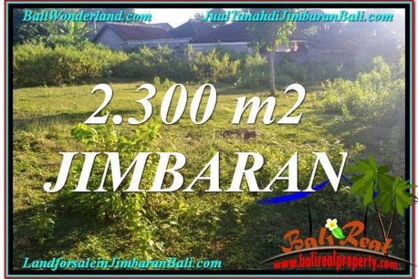 Affordable PROPERTY 2,300 m2 LAND FOR SALE IN Jimbaran Ungasan BALI TJJI117
